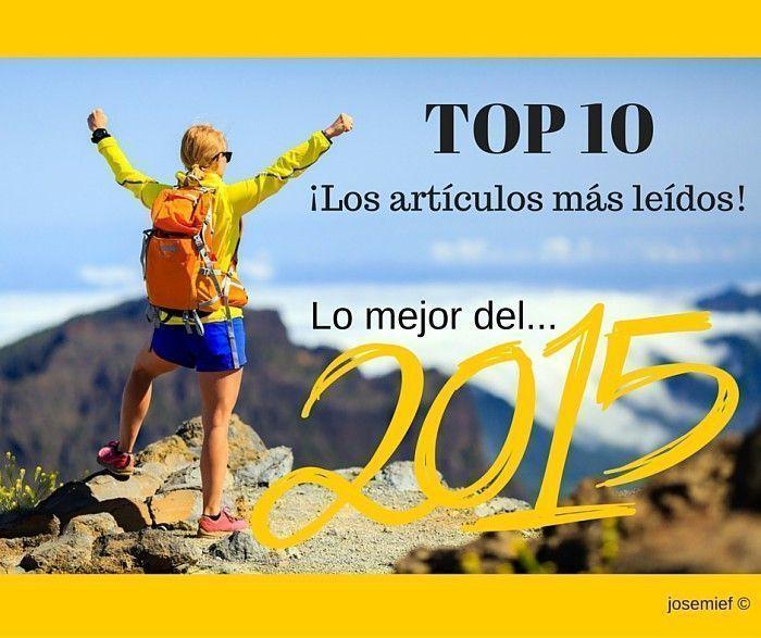 TOP 10 Blog: ¡Lo mejor del 2015!