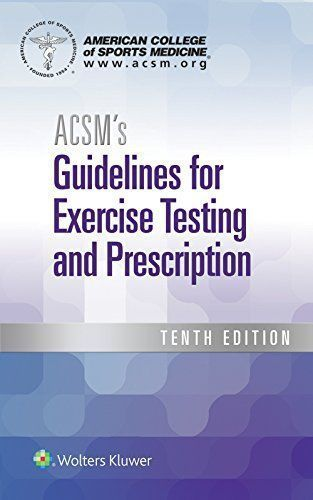 ACSM-2017-The 10th-edition-of ACSM-Guidelines-for-Exercise Testing-and-Prescription